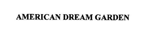 AMERICAN DREAM GARDEN