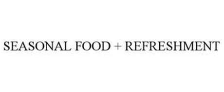 SEASONAL FOOD + REFRESHMENT