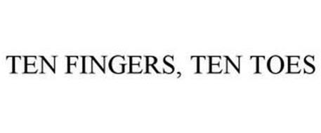 TEN FINGERS, TEN TOES