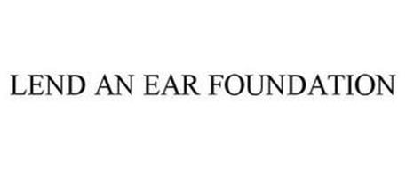 LEND AN EAR FOUNDATION