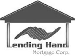 LENDING HAND MORTGAGE CORP.