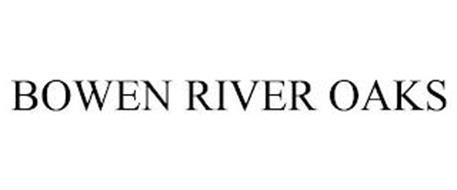 BOWEN RIVER OAKS