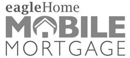 EAGLEHOME MOBILE MORTGAGE