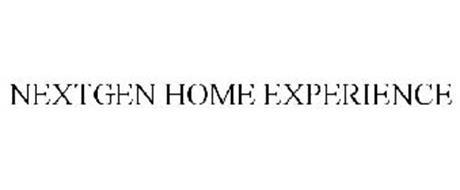 NEXTGEN HOME EXPERIENCE