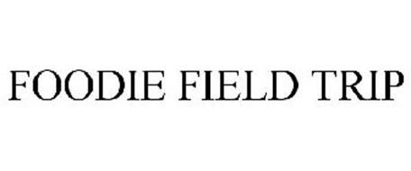FOODIE FIELD TRIP
