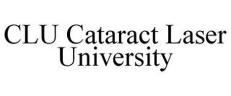 CLU CATARACT LASER UNIVERSITY