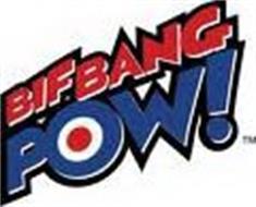 BIF BANG POW