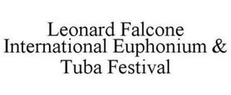 LEONARD FALCONE INTERNATIONAL EUPHONIUM & TUBA FESTIVAL