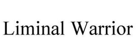 LIMINAL WARRIOR