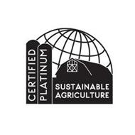 CERTIFIED PLATINUM SUSTAINABLE AGRICULTURE