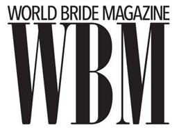WORLD BRIDE MAGAZINE WBM
