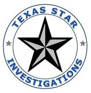 TEXAS STAR INVESTIGATIONS