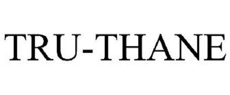 TRU-THANE