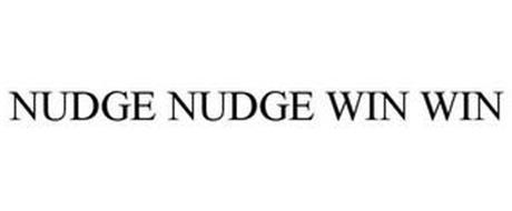 NUDGE NUDGE WIN WIN