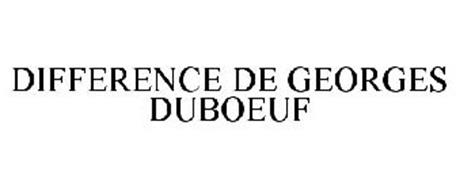 DIFFERENCE DE GEORGES DUBOEUF