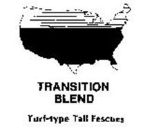 TRANSITION BLEND TURF-TYPE TALL FESCUES