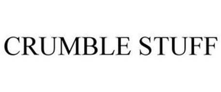 CRUMBLE STUFF