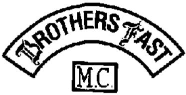 BROTHERS FAST M.C.