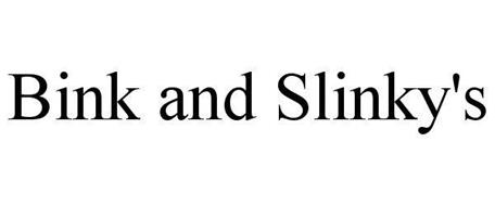 BINK AND SLINKY'S