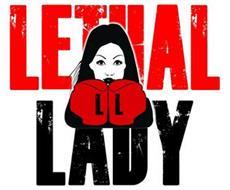 LL LETHAL LADY