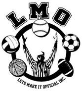 LMO LETS MAKE IT OFFICIAL INC.