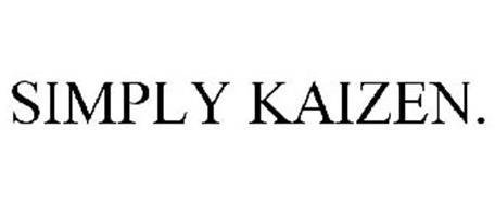 SIMPLY KAIZEN.