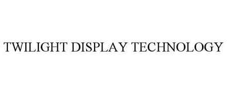 TWILIGHT DISPLAY TECHNOLOGY