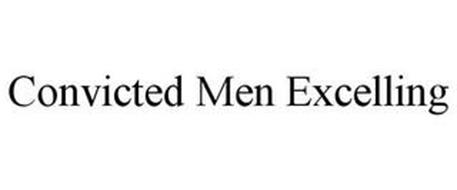 CONVICTED MEN EXCELLING
