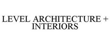 LEVEL ARCHITECTURE + INTERIORS