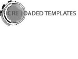 CRE LOADED TEMPLATES