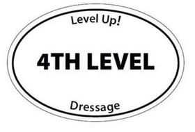 LEVEL UP 4TH LEVEL DRESSAGE