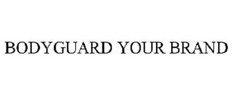 BODYGUARD YOUR BRAND