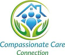 COMPASSIONATE CARE CONNECTION