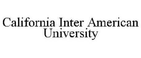 CALIFORNIA INTER AMERICAN UNIVERSITY