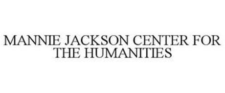 MANNIE JACKSON CENTER FOR THE HUMANITIES