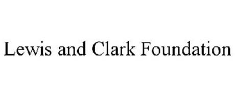 LEWIS AND CLARK FOUNDATION