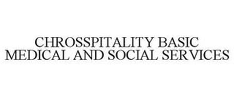 CHROSSPITALITY BASIC MEDICAL & SOCIAL SERVICES