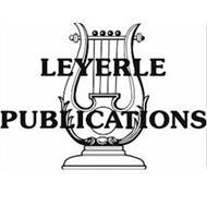 LEYERLE PUBLICATIONS