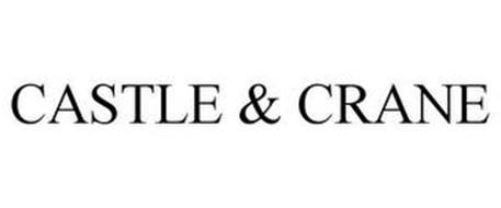 CASTLE & CRANE