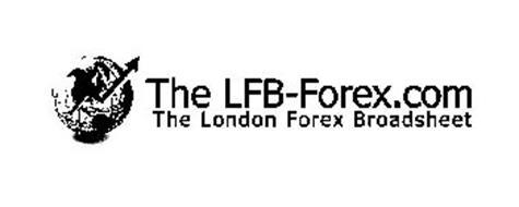 THE LFB-FOREX.COM THE LONDON FOREX BROADSHEET