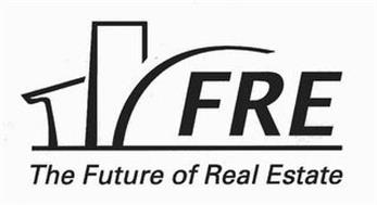 FRE THE FUTURE OF REAL ESTATE