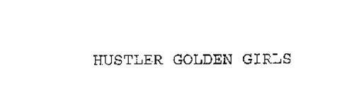 HUSTLER GOLDEN GIRLS