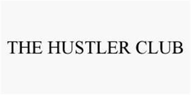 THE HUSTLER CLUB