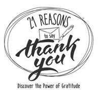 21 REASONS TO SAY THANK YOU DISCOVER THE POWER OF GRATITUDE
