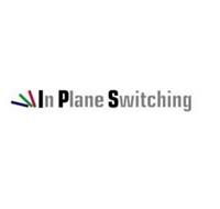 IN PLANE SWITCHING