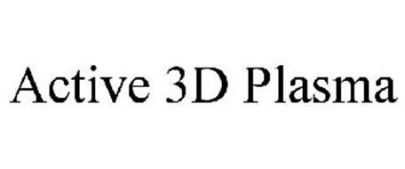 ACTIVE 3D PLASMA