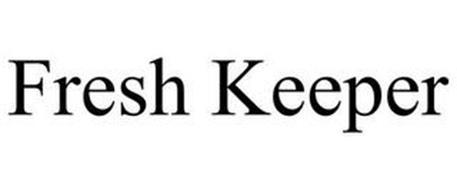 FRESH KEEPER