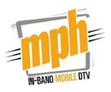 MPH IN-BAND MOBILE DTV