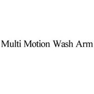 MULTI MOTION WASH ARM