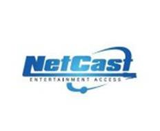 NETCAST ENTERTAINMENT ACCESS